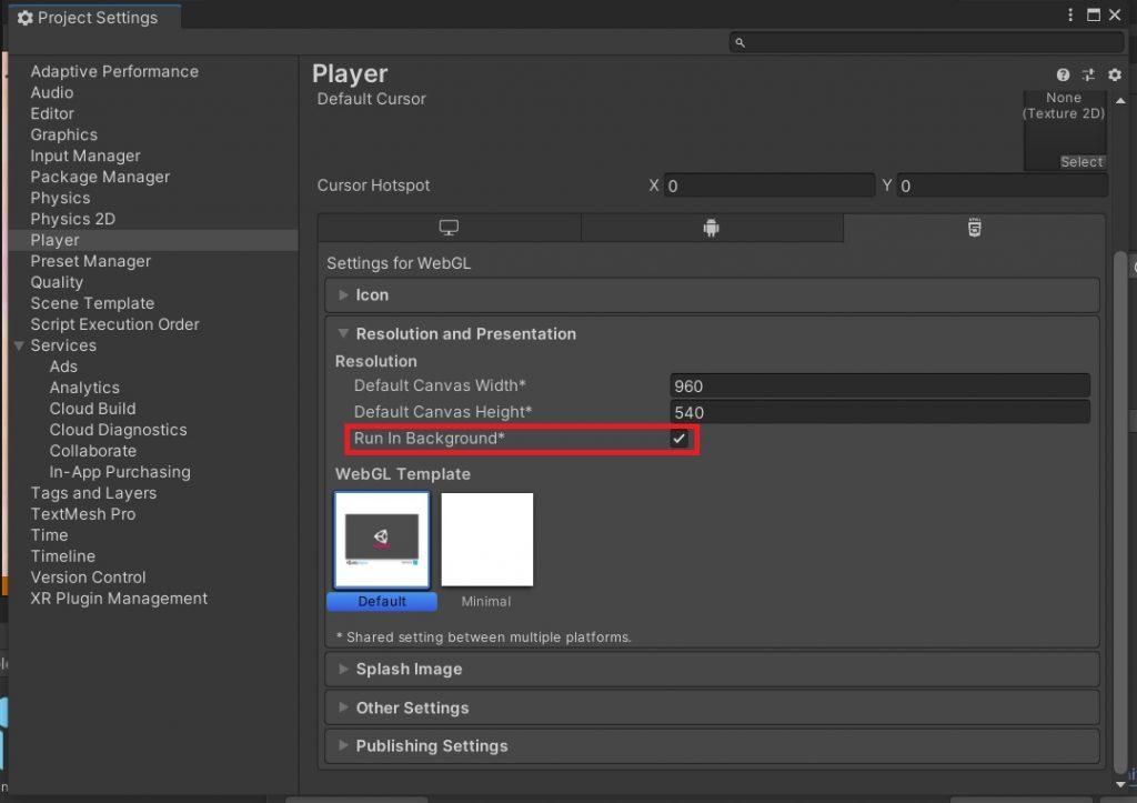 【Untiy2020.3】WebGLで非アクティブな時でもゲームを動かす設定